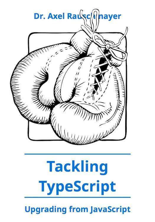 "Cover of book ""Tackling TypeScript"""